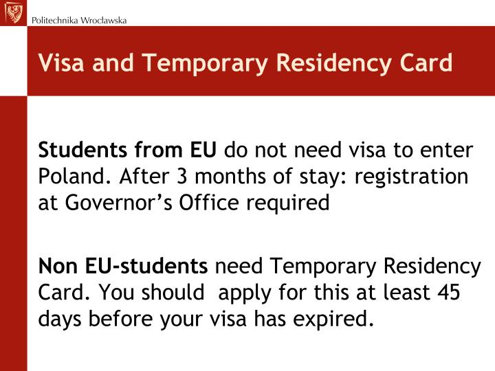 Visa and Temporary Residency Card