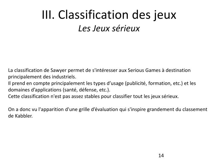 III. Classificationdes jeux