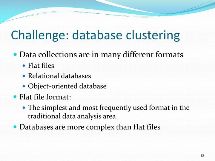 Challenge: database clustering