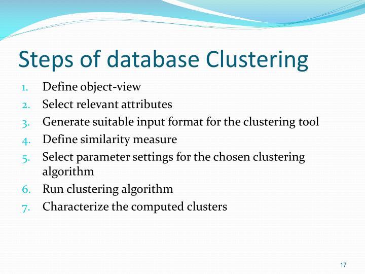 Steps of database Clustering