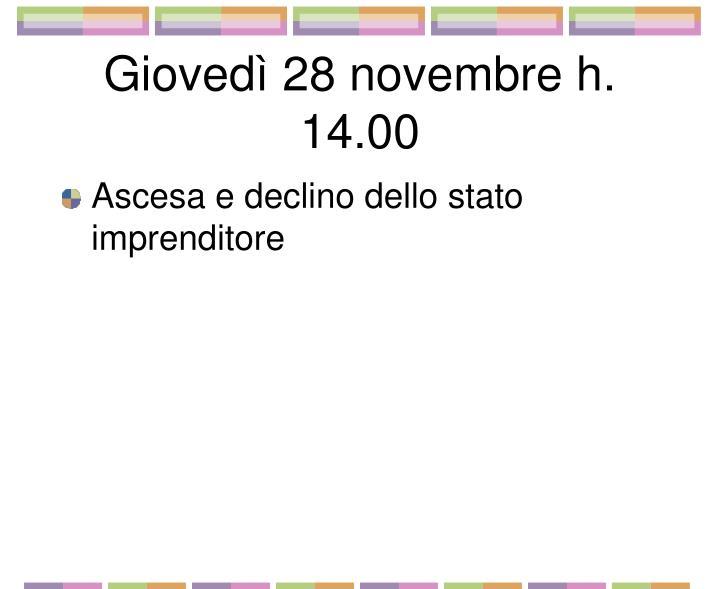 Giovedì 28 novembre h. 14.00