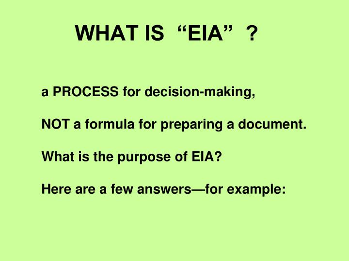 "WHAT IS  ""EIA""  ?"