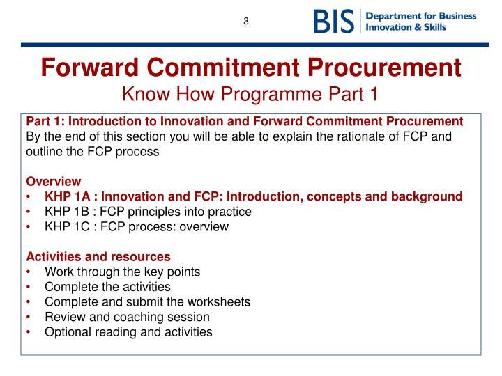 Forward commitment procurement know how programme part 11