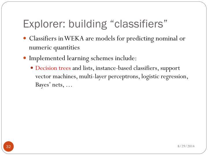 "Explorer: building ""classifiers"""