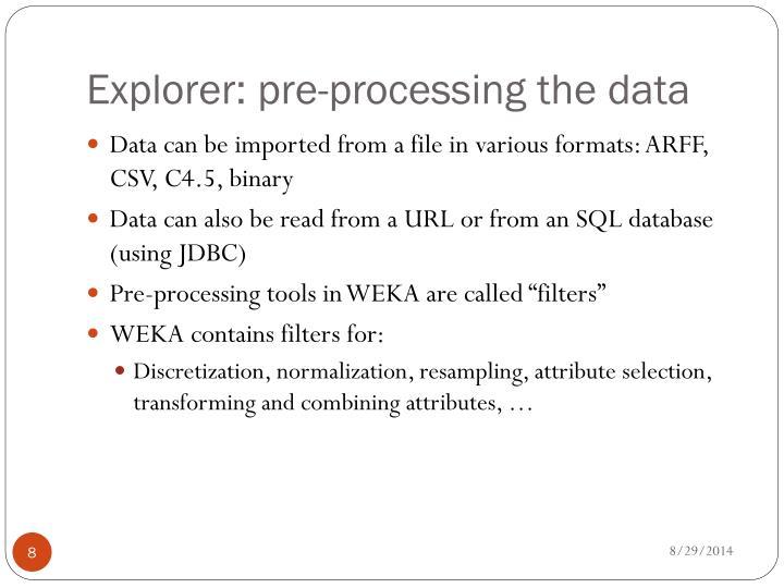 Explorer: pre-processing the data