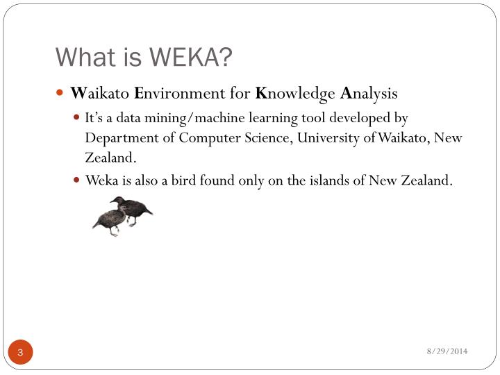 What is weka