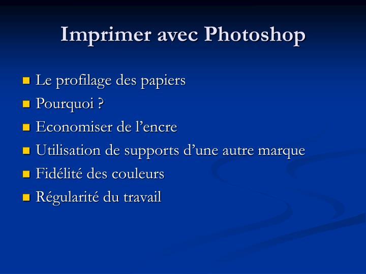 Imprimer avec Photoshop