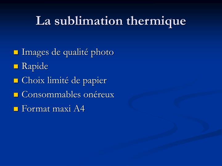 La sublimation thermique
