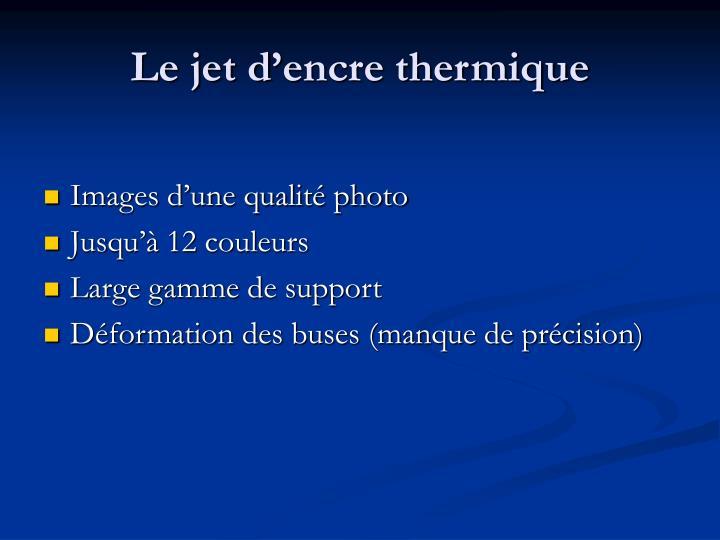Le jet d'encre thermique