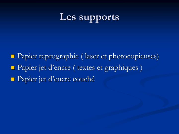 Les supports