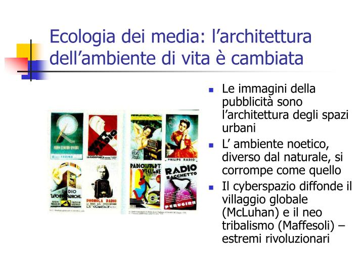 Ecologia dei media: l'architettura dell'ambiente di vita è cambiata