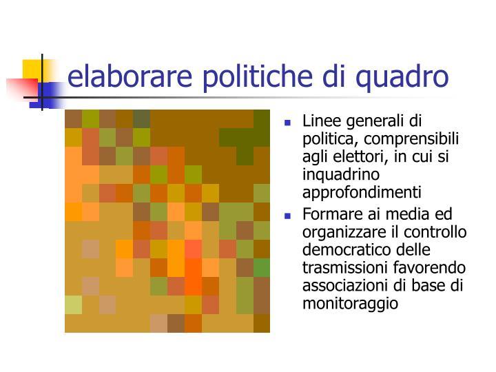 elaborare politiche di quadro