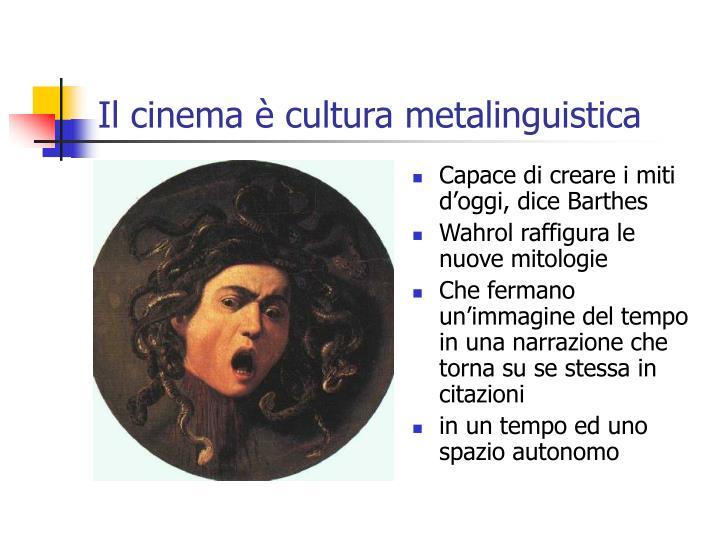 Il cinema è cultura metalinguistica