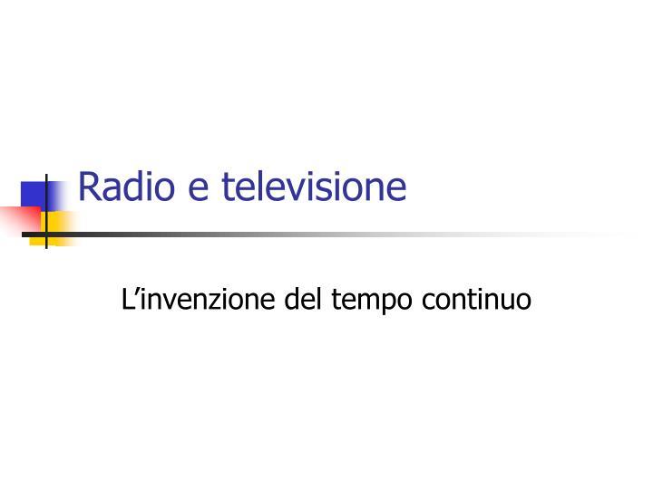 Radio e televisione