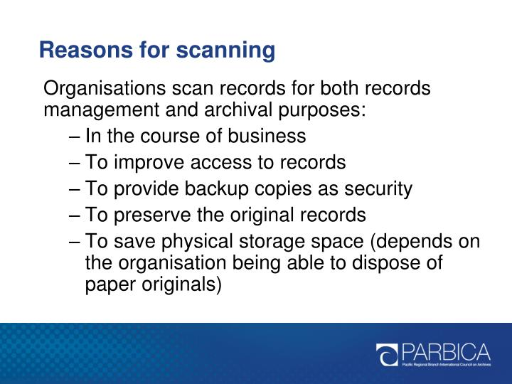 Reasons for scanning