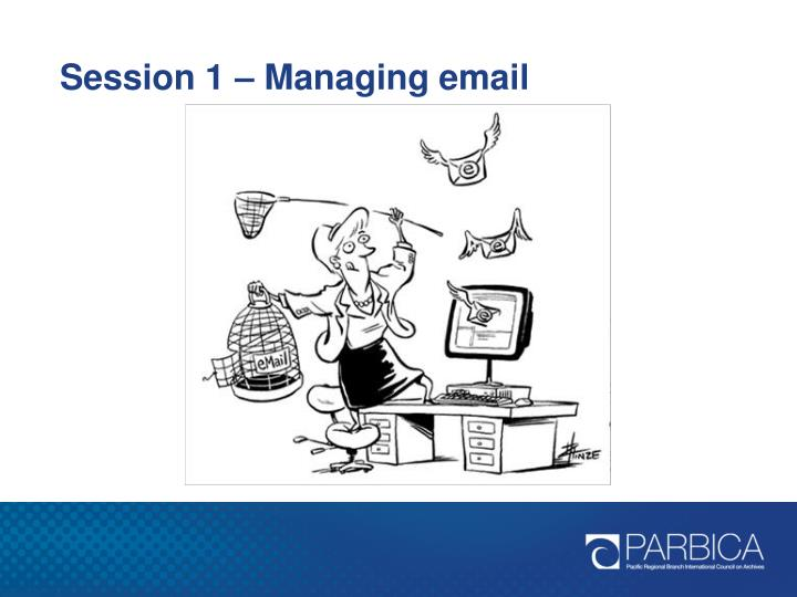 Session 1 – Managing email
