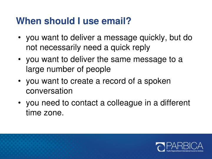 When should I use email?