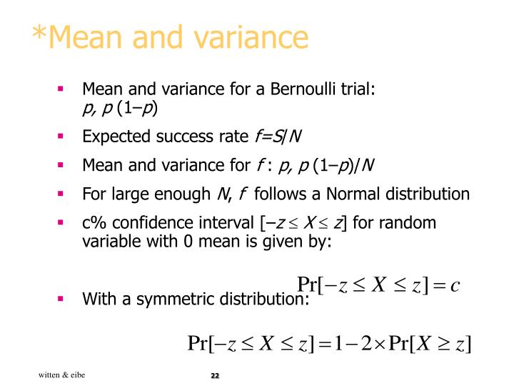 *Mean and variance