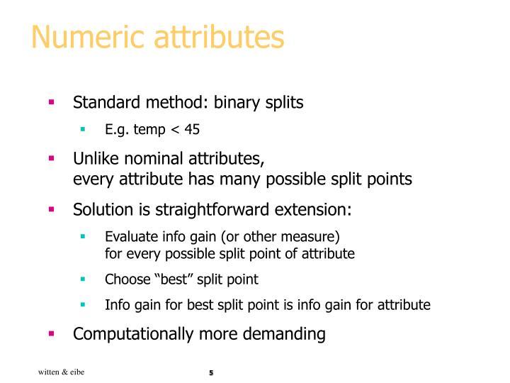 Numeric attributes