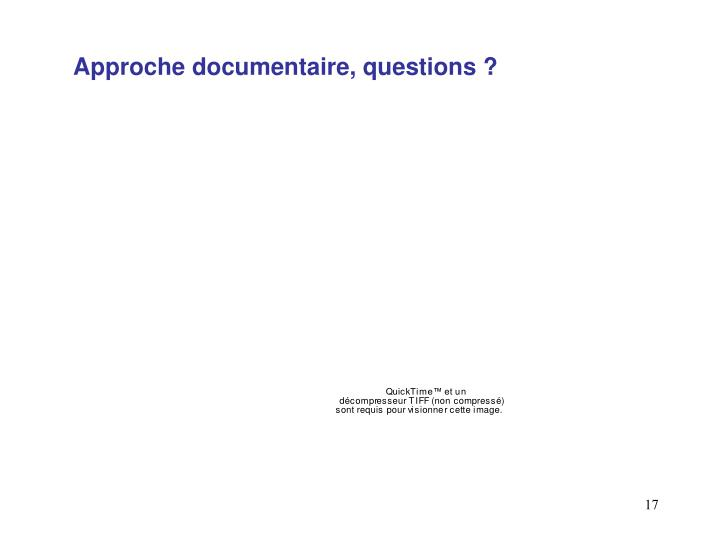 Approche documentaire, questions ?