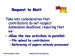 request to matt