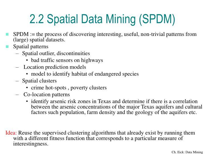 2.2 Spatial Data Mining (SPDM)