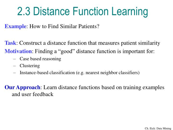 2.3 Distance Function Learning