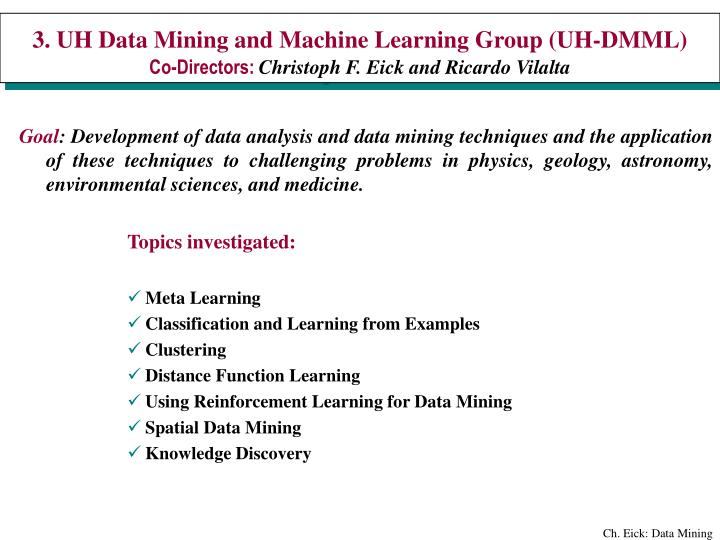 3. UH Data Mining and Machine Learning Group (UH-DMML)