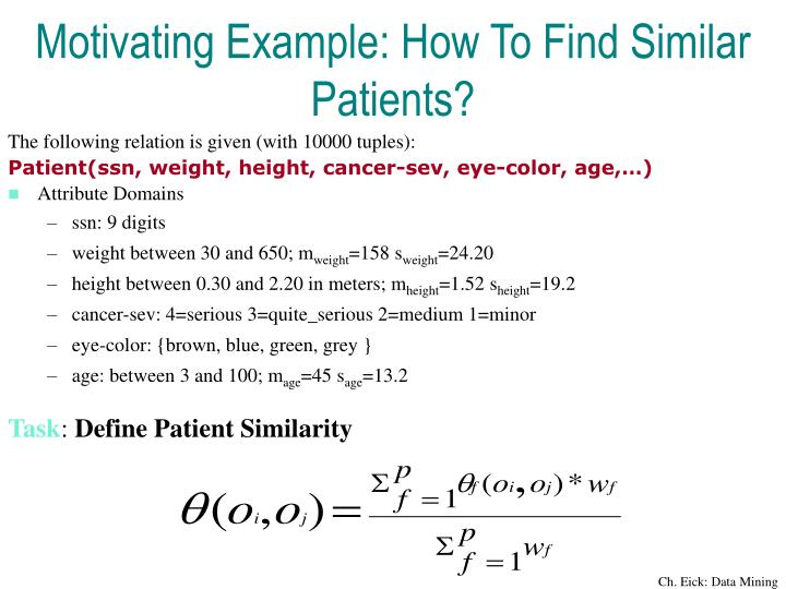 Motivating Example: How To Find Similar Patients?