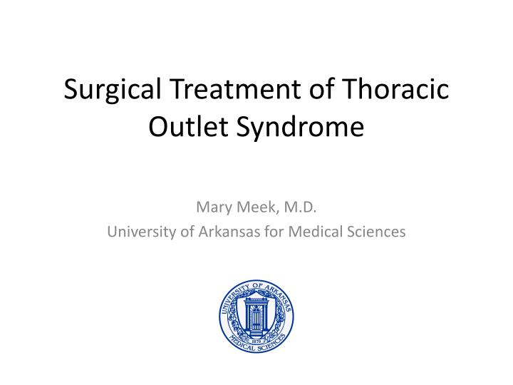 surgical treatment of thoracic outlet syndrome n.