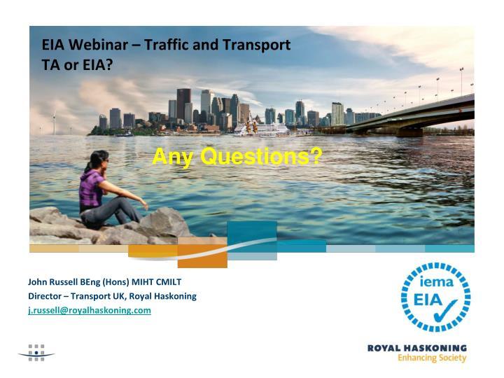EIA Webinar – Traffic and Transport
