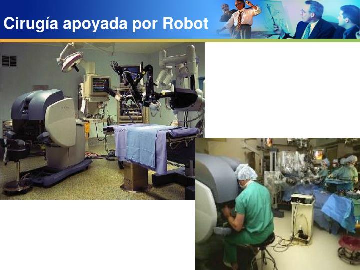 Cirugía apoyada por Robot