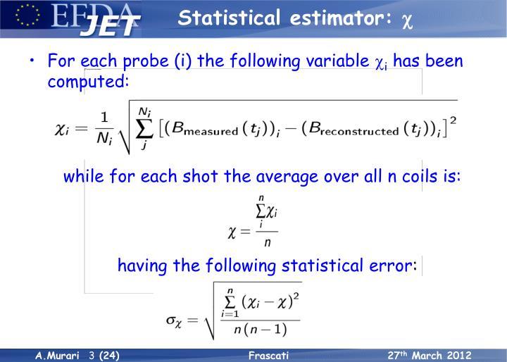 Statistical estimator c