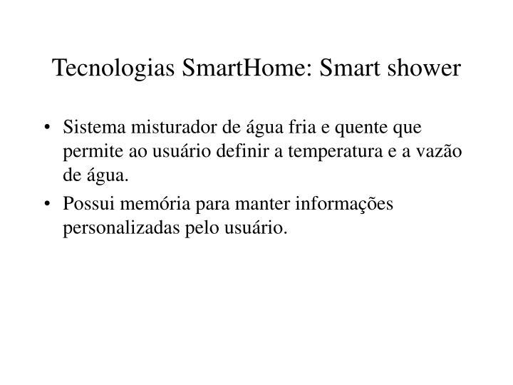 Tecnologias SmartHome: Smart shower
