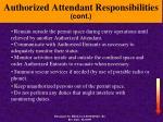 authorized attendant responsibilities cont