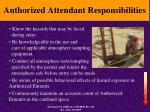 authorized attendant responsibilities