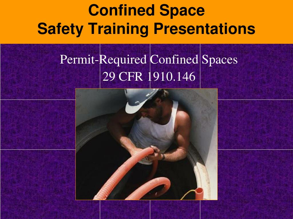 ppt confined space safety training presentations powerpoint