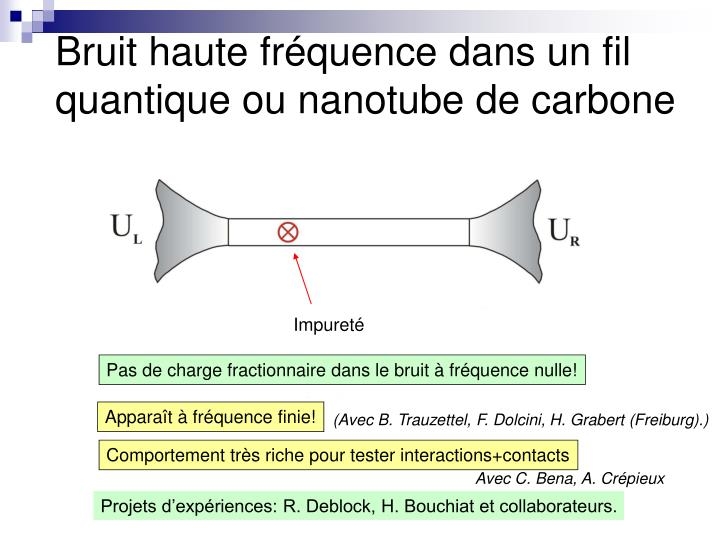 Bruit haute fréquence dans un fil quantique ou nanotube de carbone