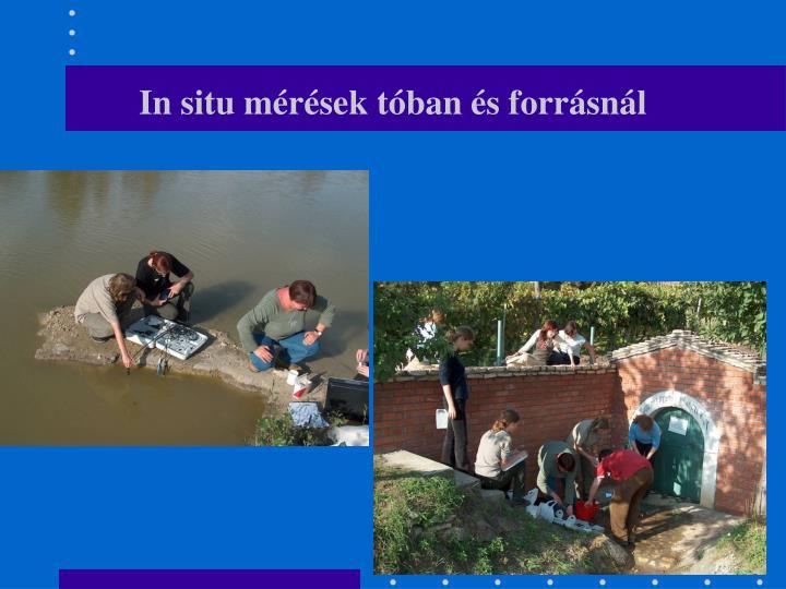 In situ mérések tóban és forrásnál