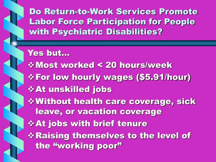 Do Return-to-Work Services Promote Labor Force Participation for People with Psychiatric Disabilities?