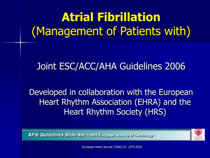 PPT - Atrial Fibrillation (Management of Patients with) PowerPoint