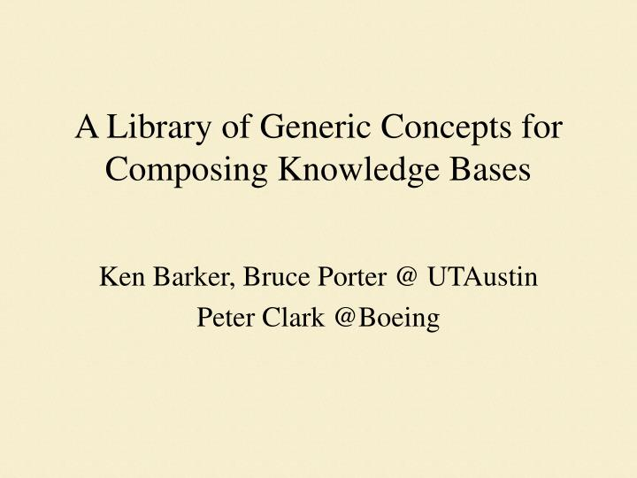 a library of generic concepts for composing knowledge bases n.