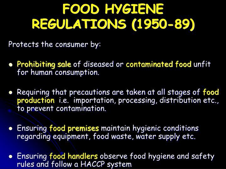 Food Hygiene Regulations  To