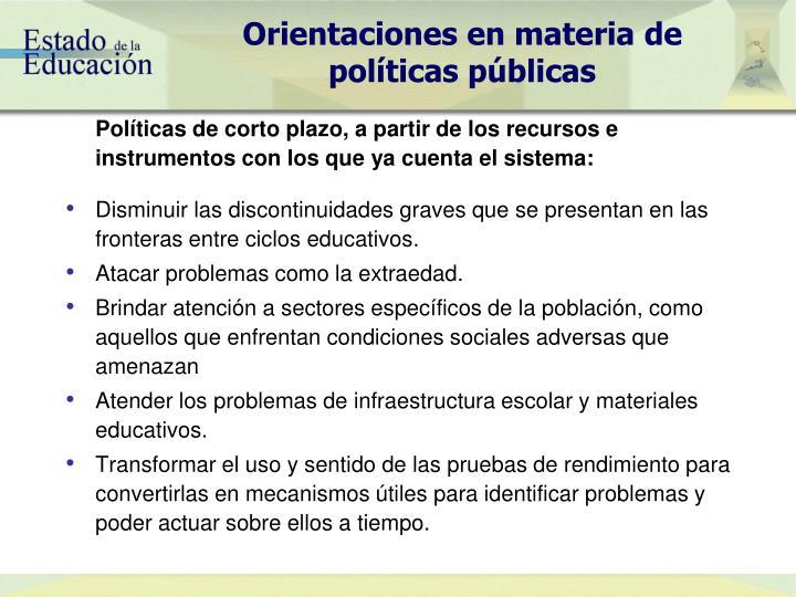 Orientaciones en materia de políticas públicas