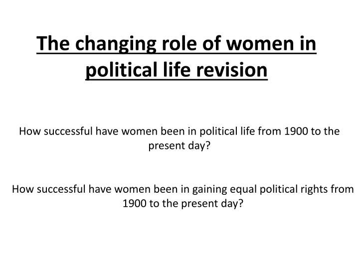 the changing roles of women in The changing role of women in society a women's role has changed tremendously and is making its greatest impact in our society today many years ago, women's contribution to society was limited and controlled by men.