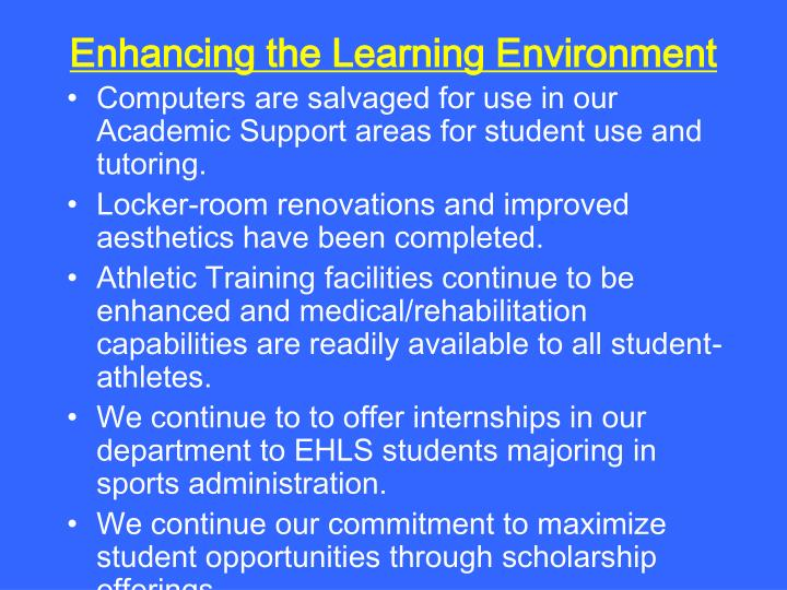 Enhancing the Learning Environment