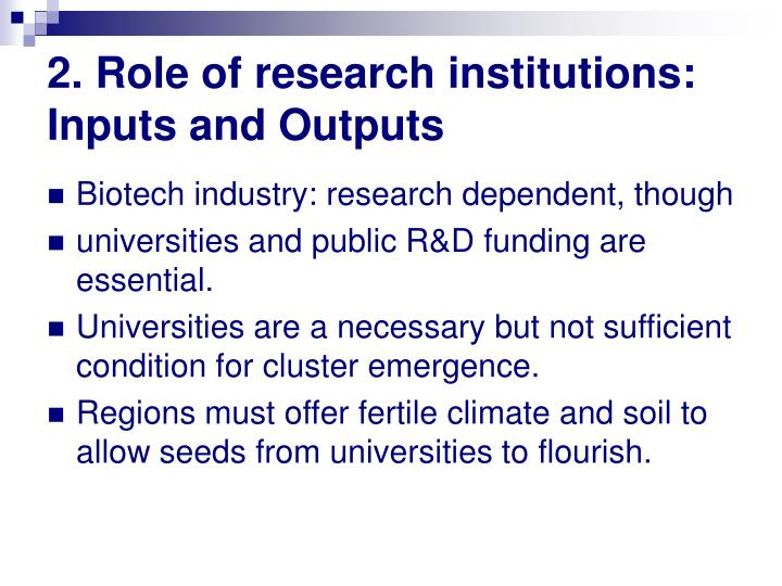 2. Role of research institutions: Inputs and Outputs