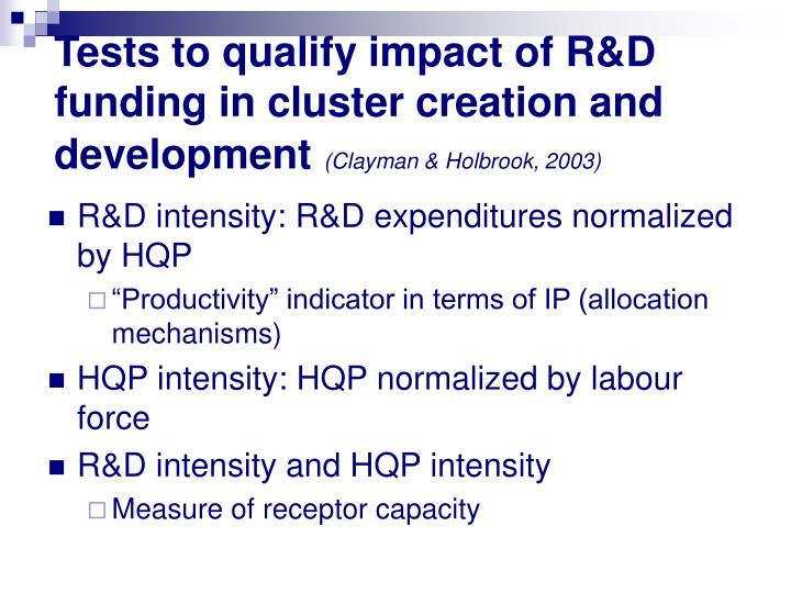 Tests to qualify impact of R&D funding in cluster creation and development