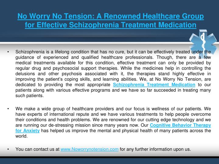 No worry no tension a renowned healthcare group for effective schizophrenia treatment medication