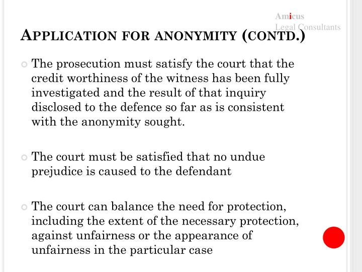 Application for anonymity (contd.)